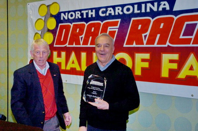 NC Drag Racing Hall of Fame Executive Director Jim Turner (left) with 2013 inductee Chuck Gallagher.